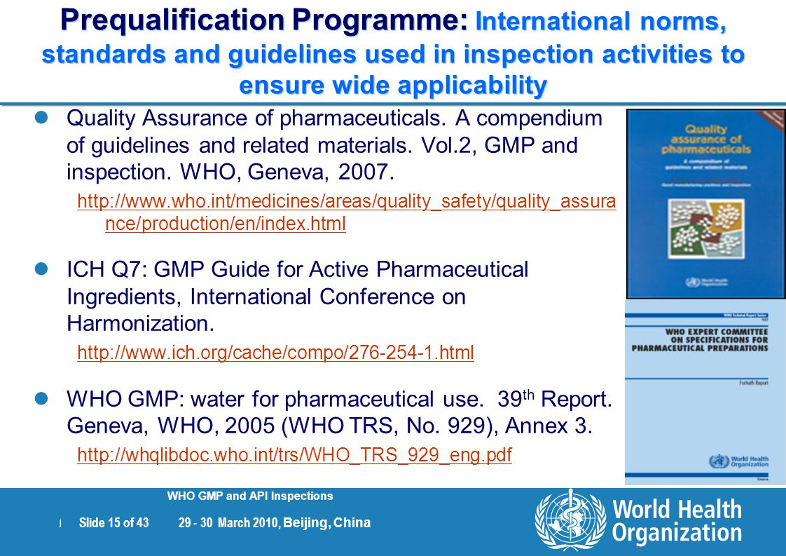 Prequalification Programme: International norms, standards and guidelines used in inspection activities to ensure wide applicability