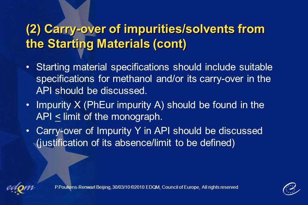 (2) Carry-over of impurities/solvents from the Starting Materials (cont)
