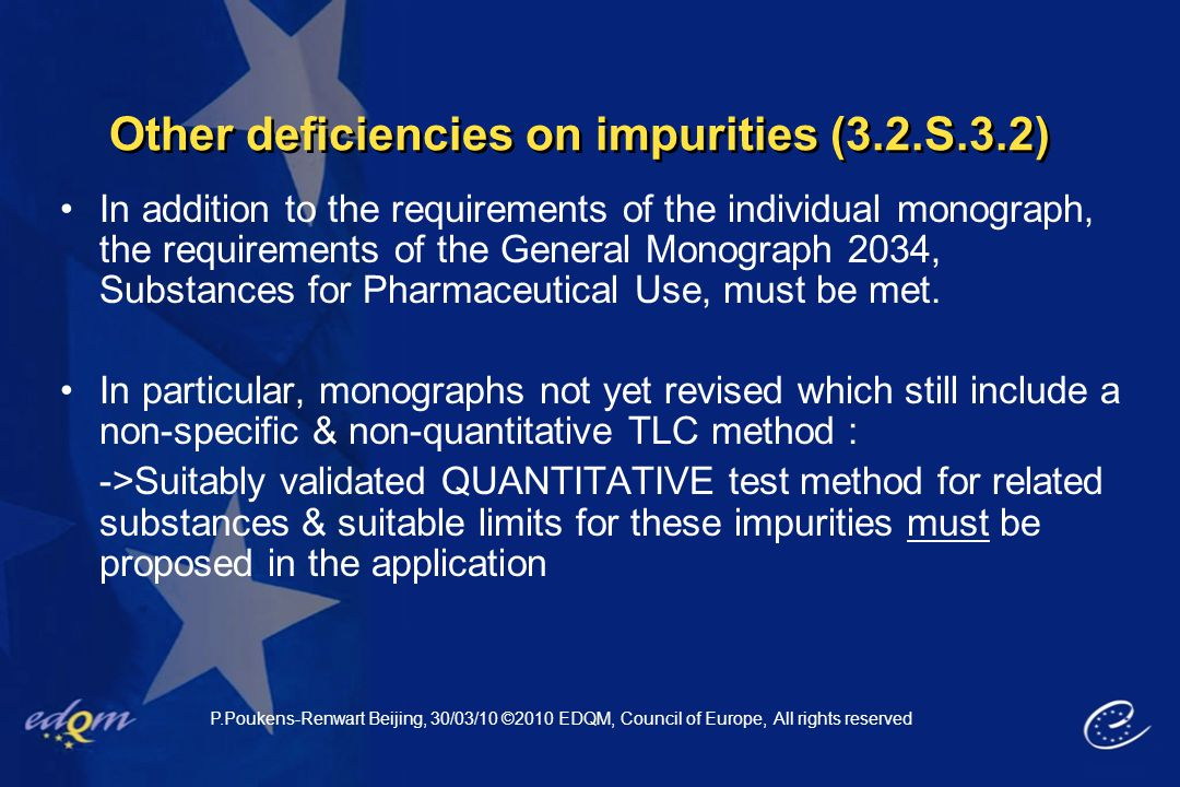 Other deficiencies on impurities (3.2.S.3.2)