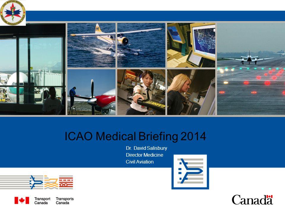 Dr. David Salisbury Director Medicine Civil Aviation