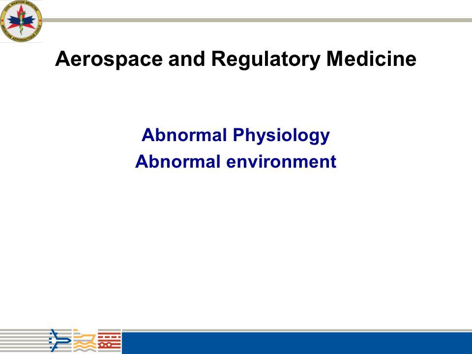 Aerospace and Regulatory Medicine