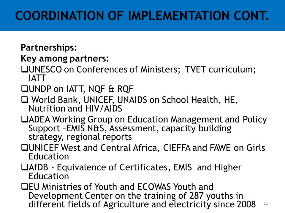 COORDINATION OF IMPLEMENTATION CONT.