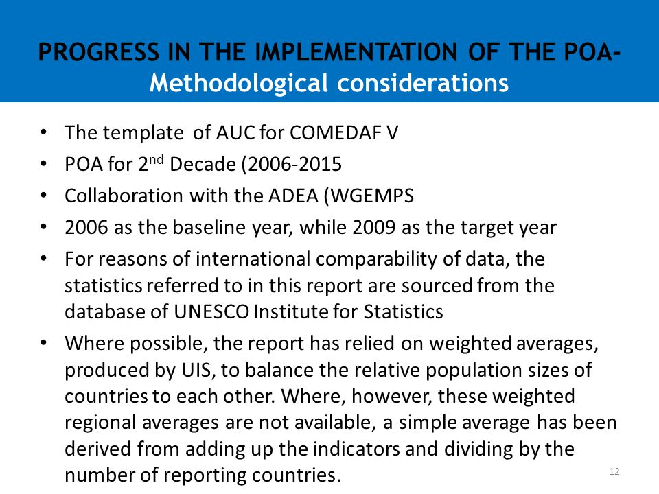 PROGRESS IN THE IMPLEMENTATION OF THE POA- Methodological considerations