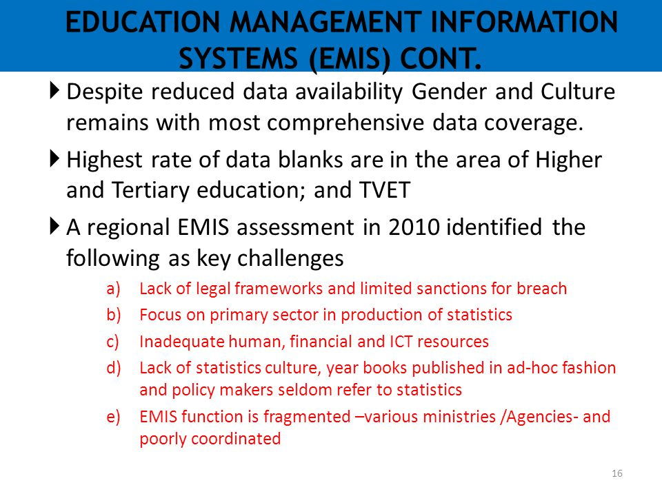 EDUCATION MANAGEMENT INFORMATION SYSTEMS (EMIS) CONT.