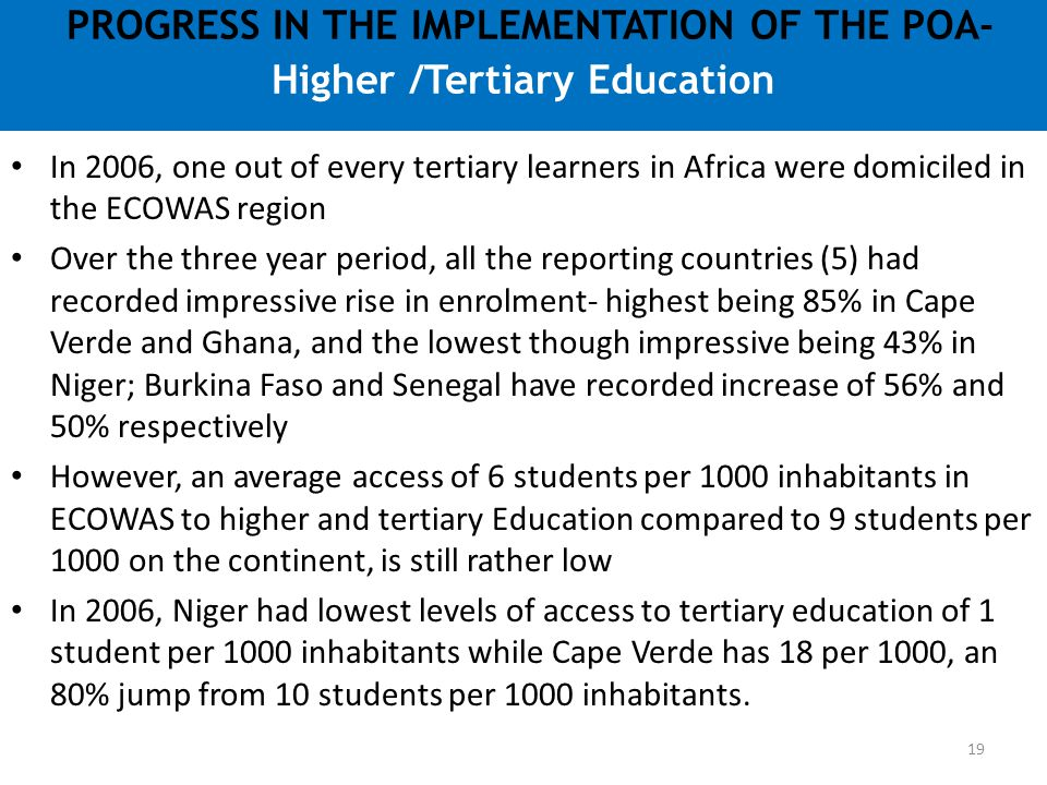 PROGRESS IN THE IMPLEMENTATION OF THE POA- Higher /Tertiary Education