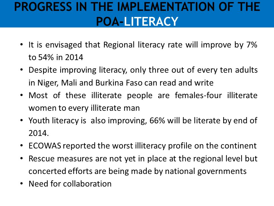 PROGRESS IN THE IMPLEMENTATION OF THE POA-LITERACY