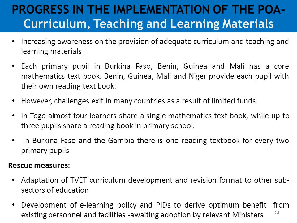PROGRESS IN THE IMPLEMENTATION OF THE POA-Curriculum, Teaching and Learning Materials