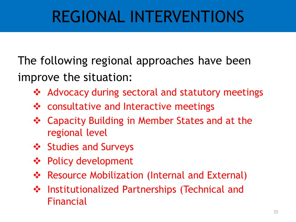 REGIONAL INTERVENTIONS