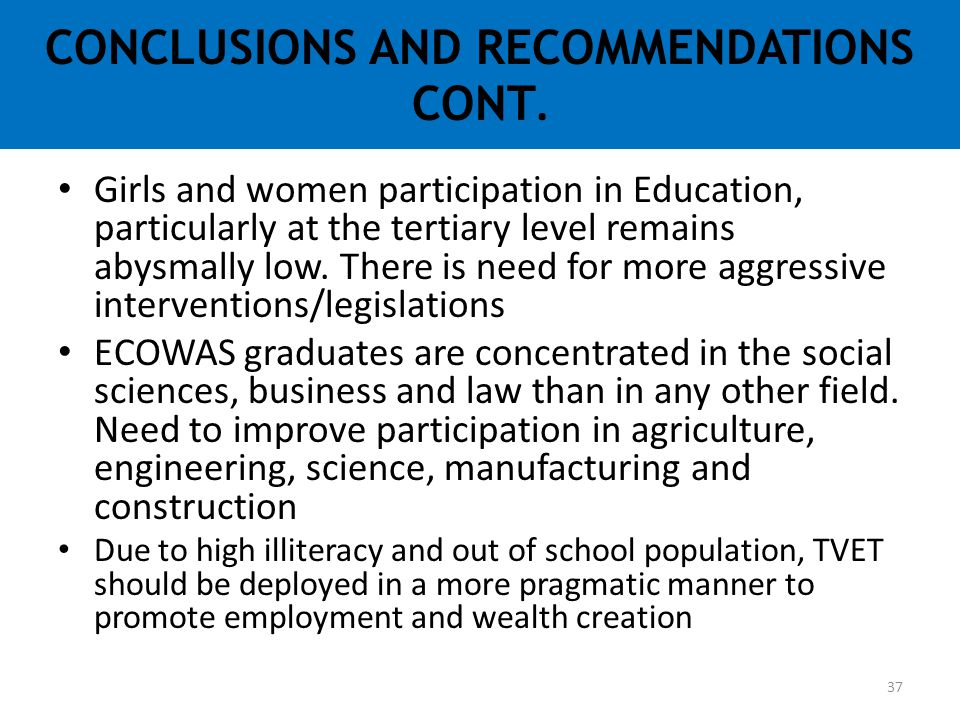 CONCLUSIONS AND RECOMMENDATIONS CONT.