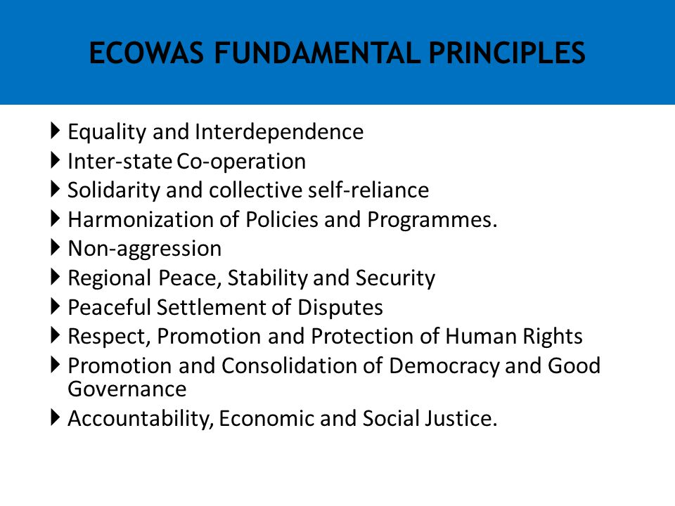 ECOWAS FUNDAMENTAL PRINCIPLES