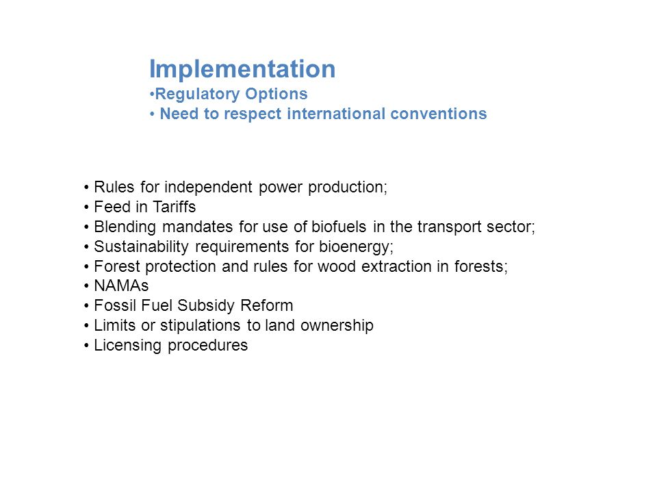 Implementation Regulatory Options