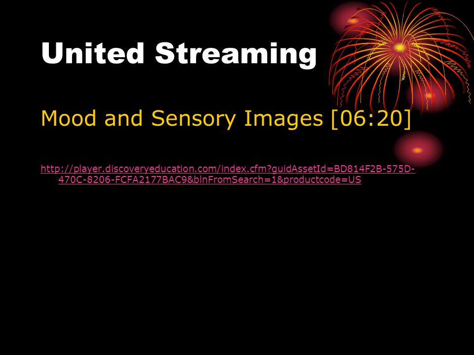 United Streaming Mood and Sensory Images [06:20]