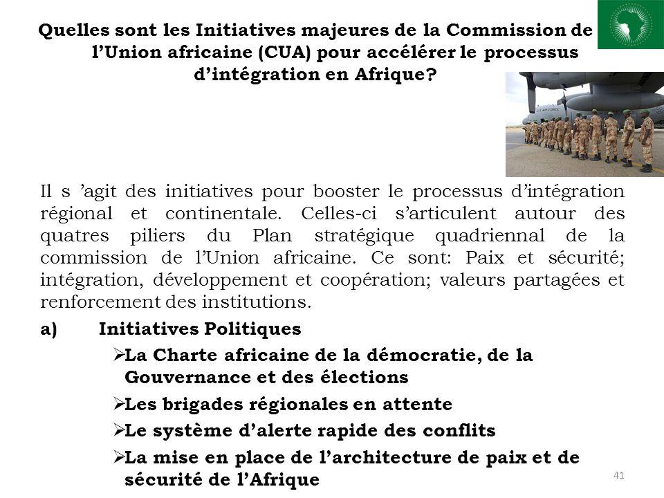Quelles sont les Initiatives majeures de la Commission de