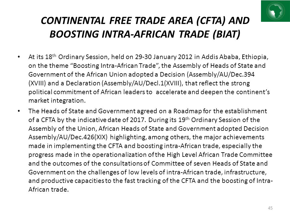 CONTINENTAL FREE TRADE AREA (CFTA) AND BOOSTING INTRA-AFRICAN TRADE (BIAT)