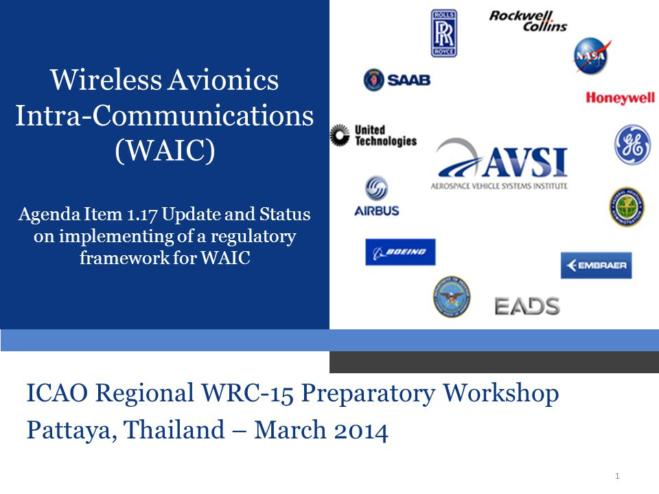 Wireless Avionics Intra-Communications (WAIC) Agenda Item 1