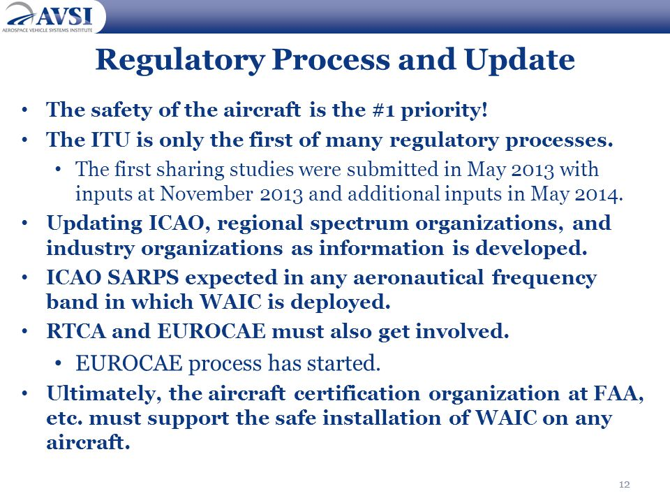 Regulatory Process and Update