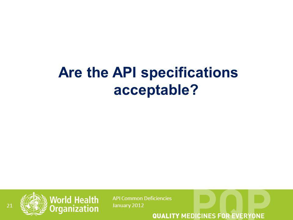 Are the API specifications acceptable