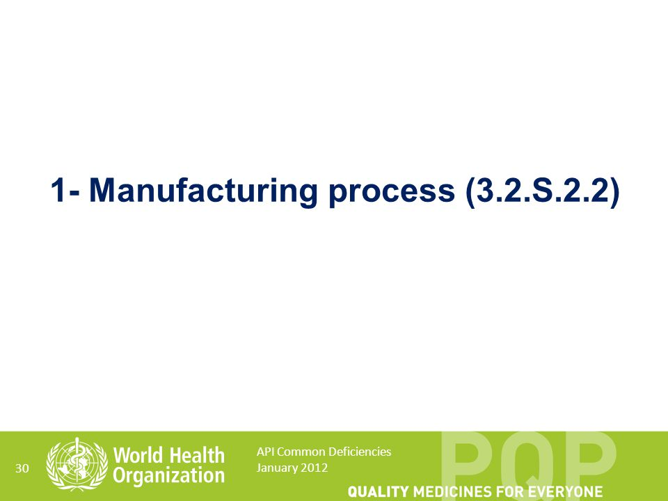 1- Manufacturing process (3.2.S.2.2)