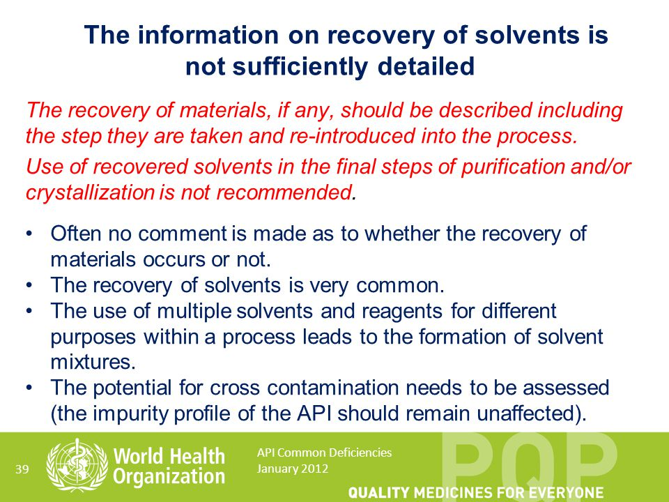 The information on recovery of solvents is not sufficiently detailed