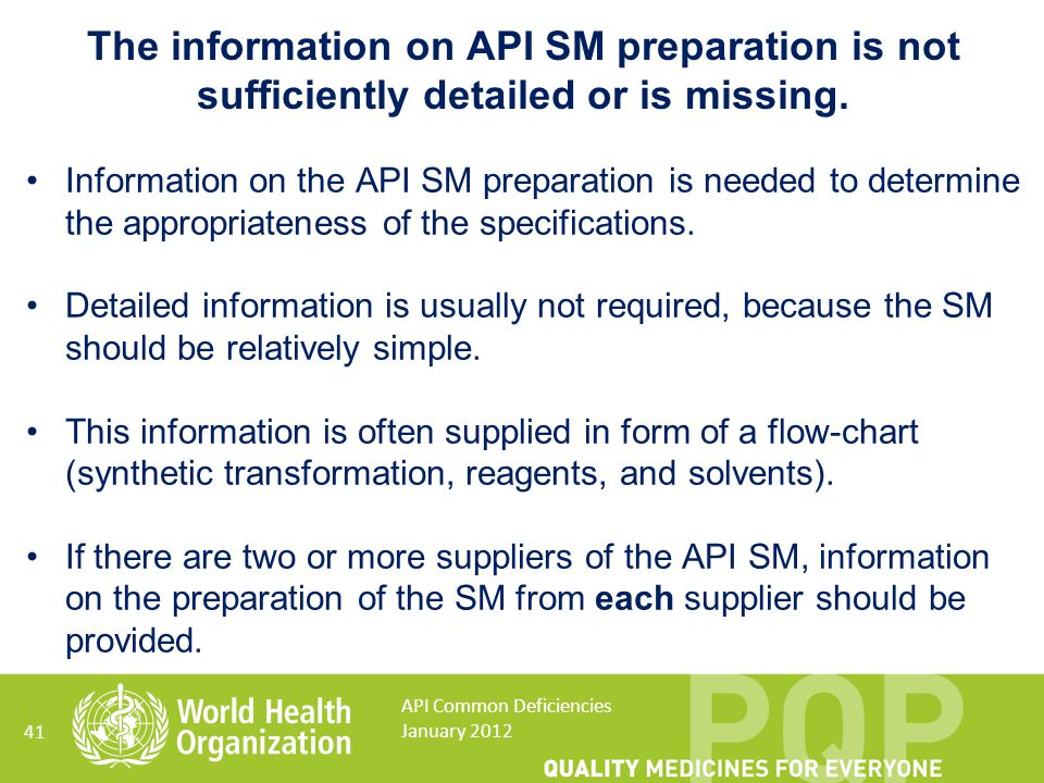 The information on API SM preparation is not sufficiently detailed or is missing.