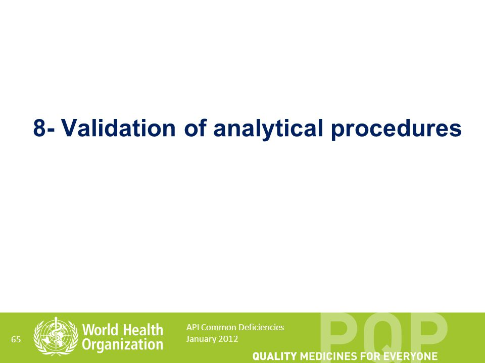 8- Validation of analytical procedures