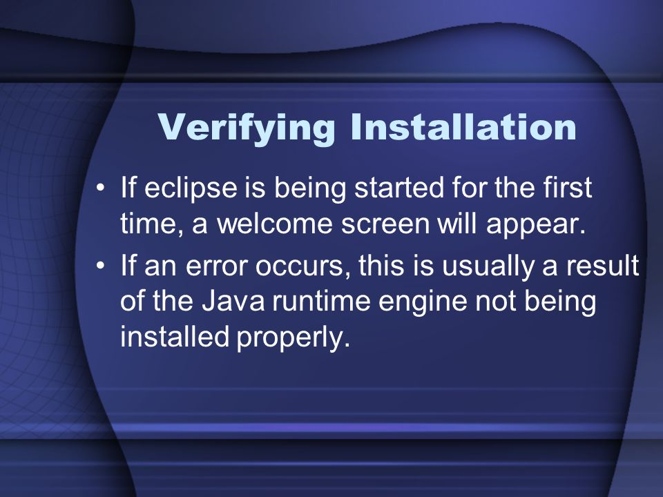 Verifying Installation