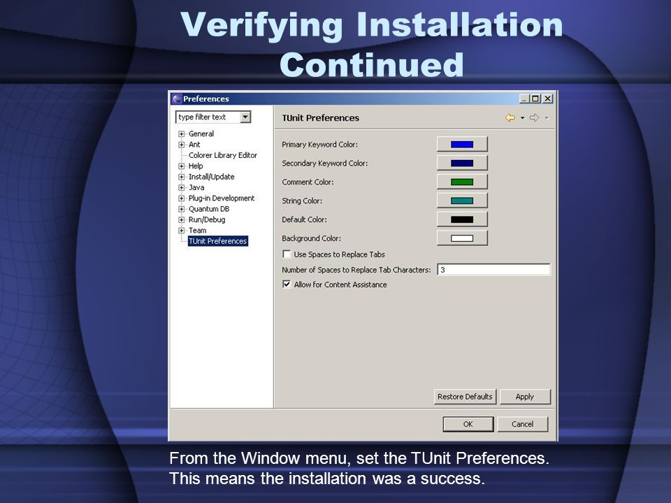 Verifying Installation Continued