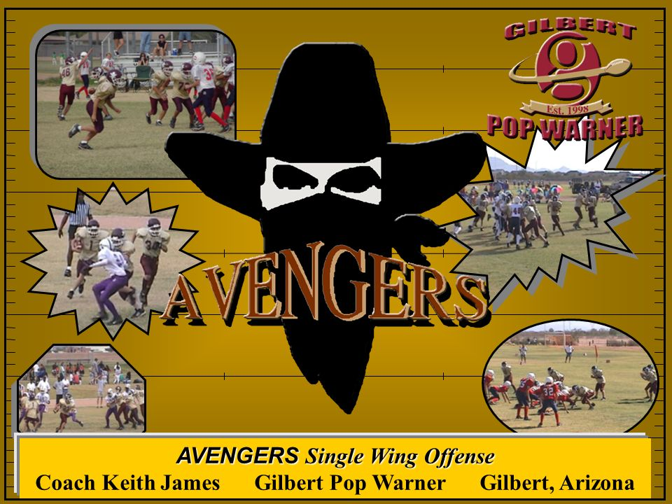 AVENGERS Single Wing Offense