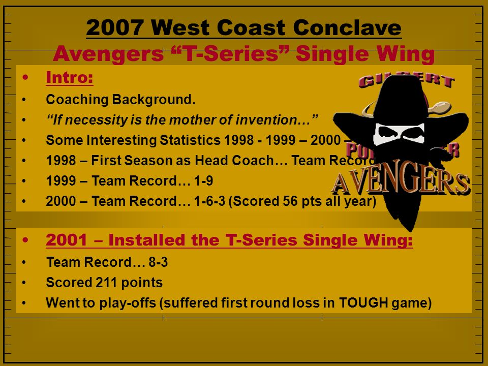 2007 West Coast Conclave Avengers T-Series Single Wing