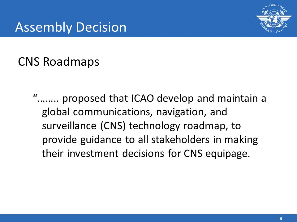 Assembly Decision CNS Roadmaps
