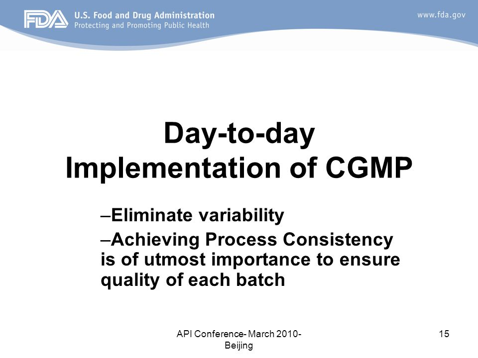 Day-to-day Implementation of CGMP
