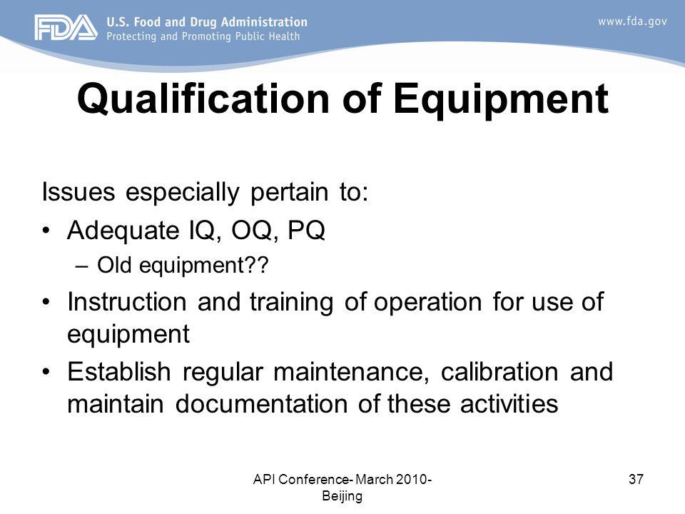 Qualification of Equipment