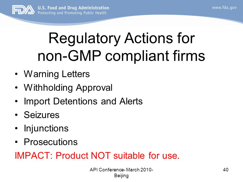 Regulatory Actions for non-GMP compliant firms