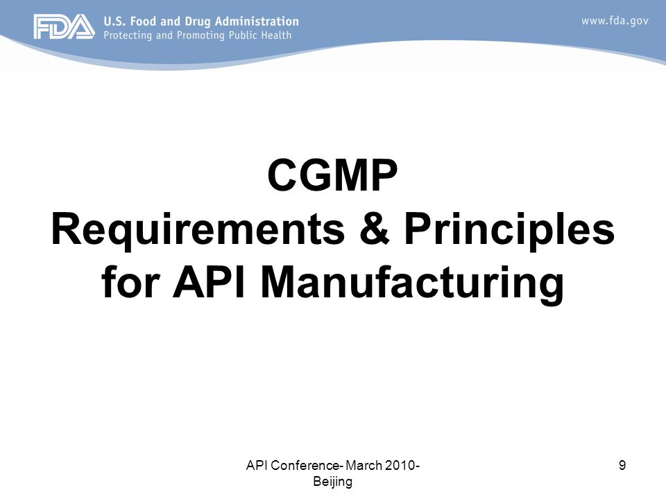 CGMP Requirements & Principles for API Manufacturing