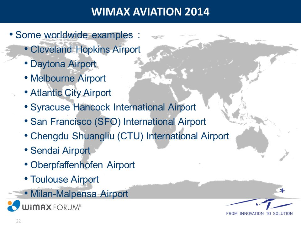 WIMAX AVIATION 2014 Some worldwide examples :
