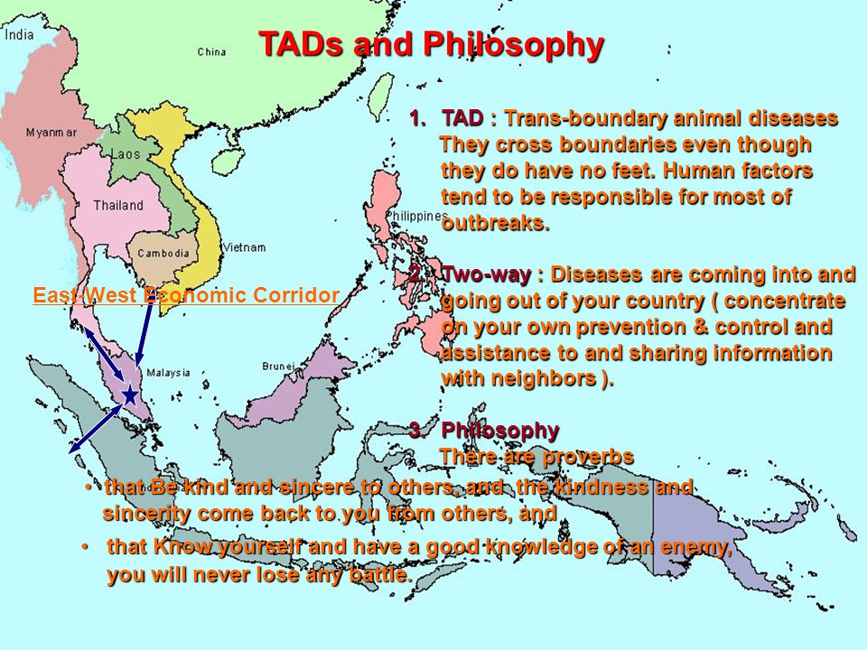 TADs and Philosophy TAD : Trans-boundary animal diseases