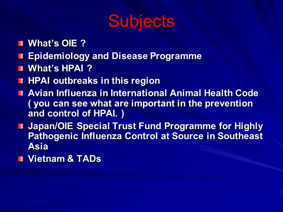 Subjects What's OIE Epidemiology and Disease Programme What's HPAI