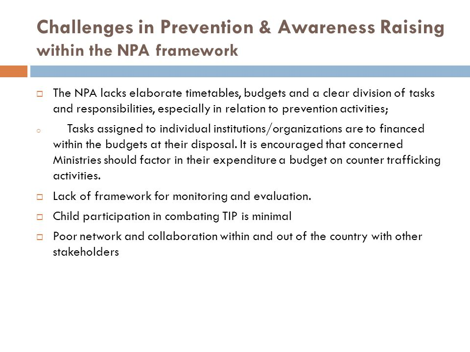 Challenges in Prevention & Awareness Raising within the NPA framework