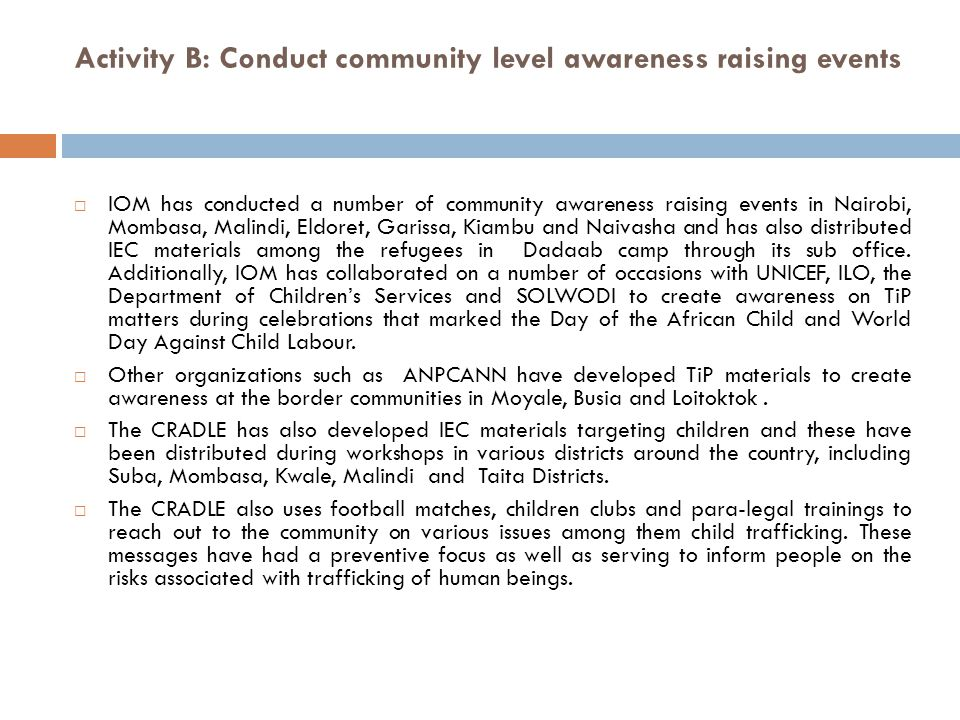 Activity B: Conduct community level awareness raising events