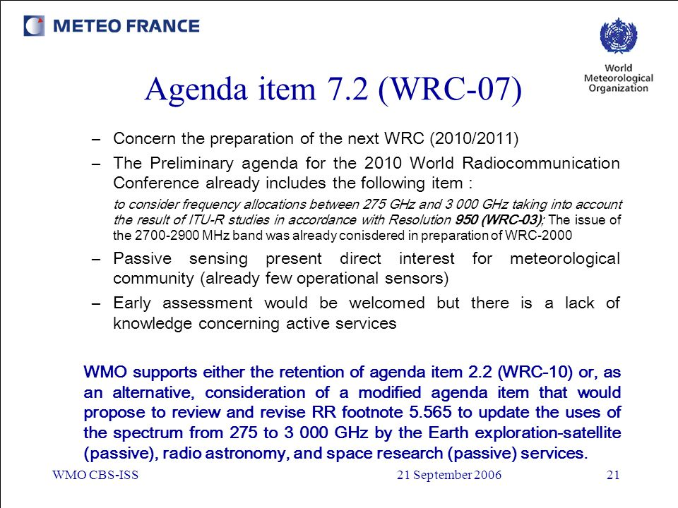 Agenda item 7.2 (WRC-07) Concern the preparation of the next WRC (2010/2011)