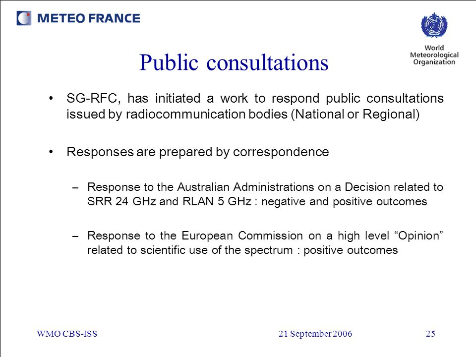 Public consultations SG-RFC, has initiated a work to respond public consultations issued by radiocommunication bodies (National or Regional)