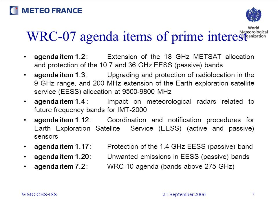 WRC-07 agenda items of prime interest