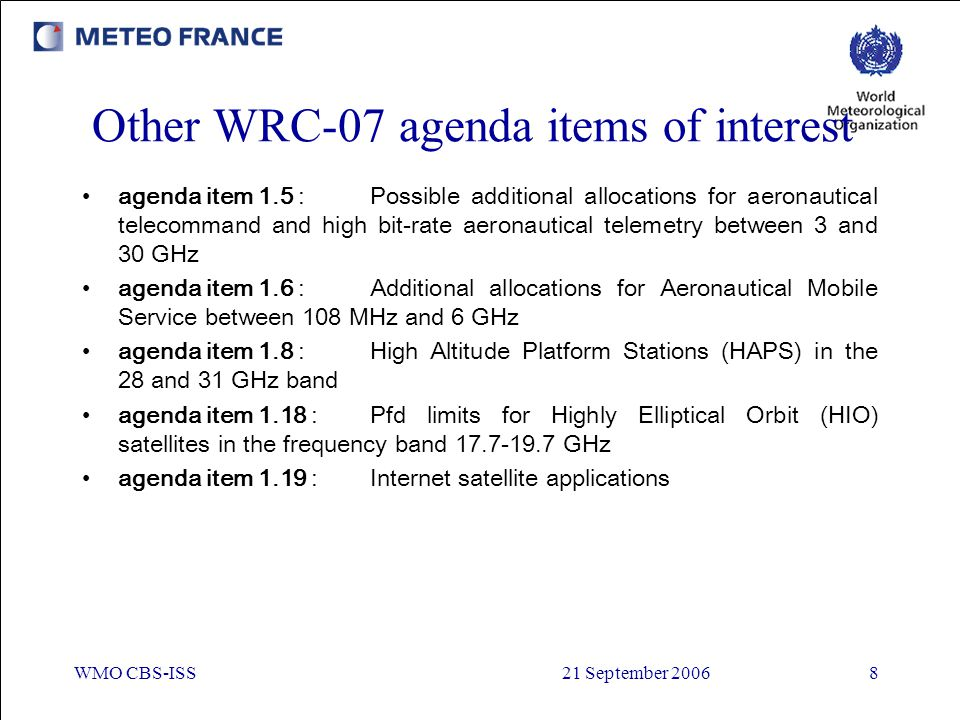 Other WRC-07 agenda items of interest
