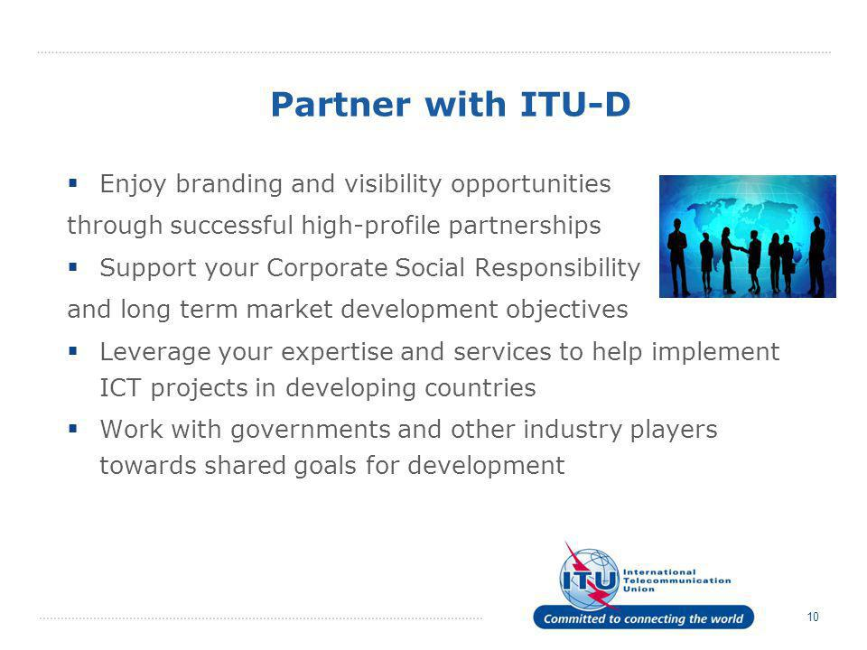 Partner with ITU-D Enjoy branding and visibility opportunities