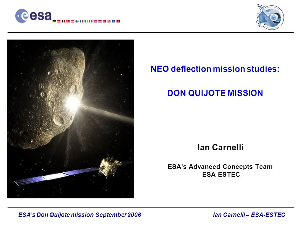 NEO deflection mission studies: DON QUIJOTE MISSION