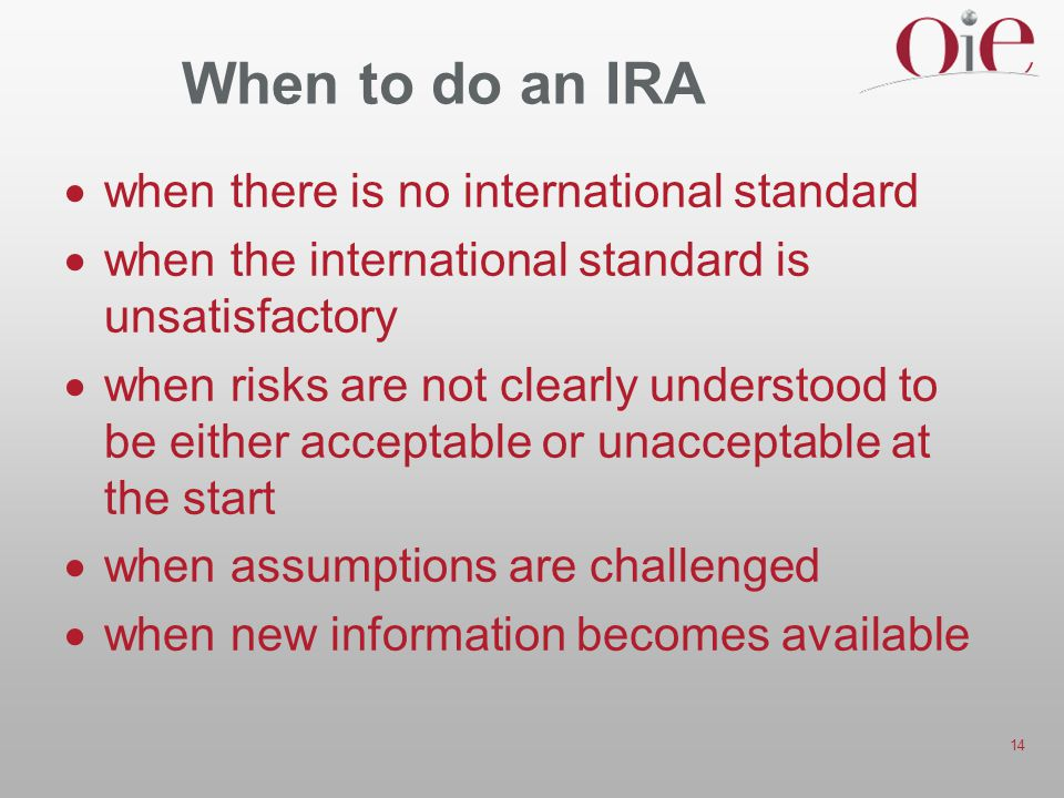 When to do an IRA when there is no international standard