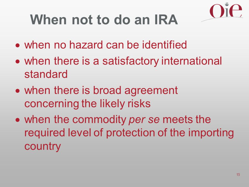 When not to do an IRA when no hazard can be identified