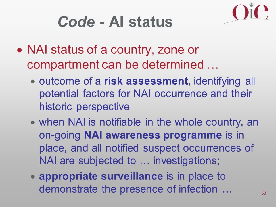 Code - AI status NAI status of a country, zone or compartment can be determined …