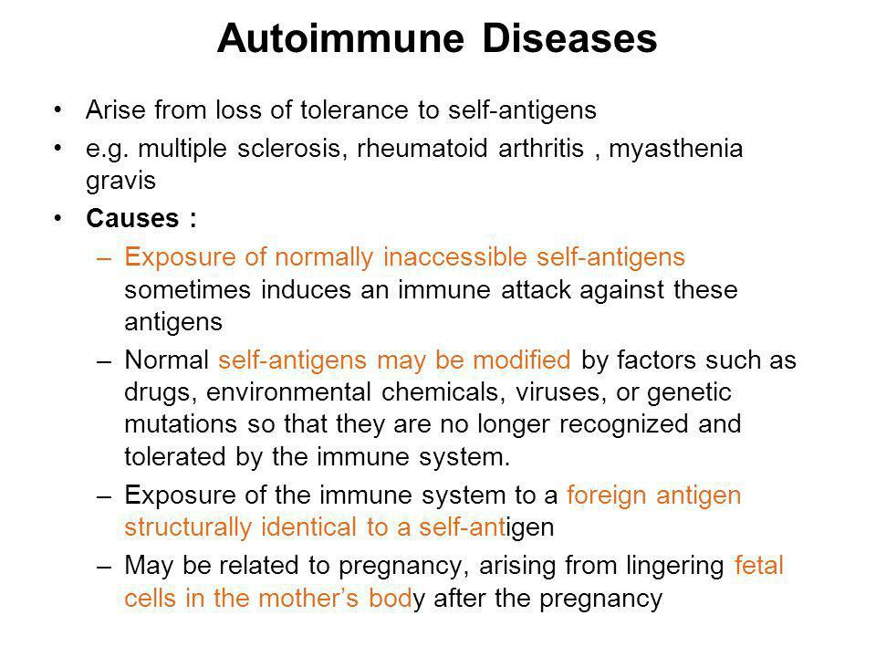 Autoimmune Diseases Arise from loss of tolerance to self-antigens