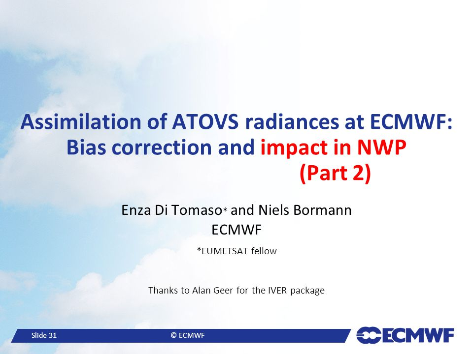 Assimilation of ATOVS radiances at ECMWF: Bias correction and impact in NWP (Part 2)
